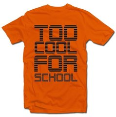 "T- krekls ""Too cool for school"""