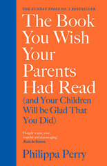 Book You Wish Your Parents Had Read, the