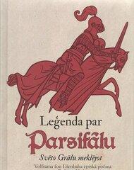 Leģenda par Parsifālu Svēto Grālu meklējot