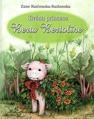 Sivēnu princese Berta Bertolīne cena un informācija | Grāmatas mazuļiem | 220.lv