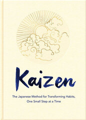 Kaizen : The Japanese Method for Transforming Habits, One Small Step at a Time