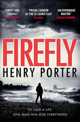 Firefly : The must-read thriller ripped from today's headlines