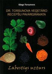 Dr. Torsunova veģetāro recepšu pavārgrāmata